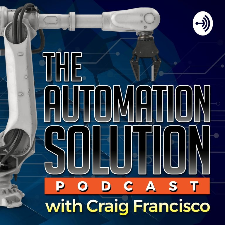 The Automation Solution Podcast